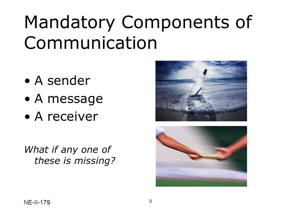 Mandatory Components of Communication