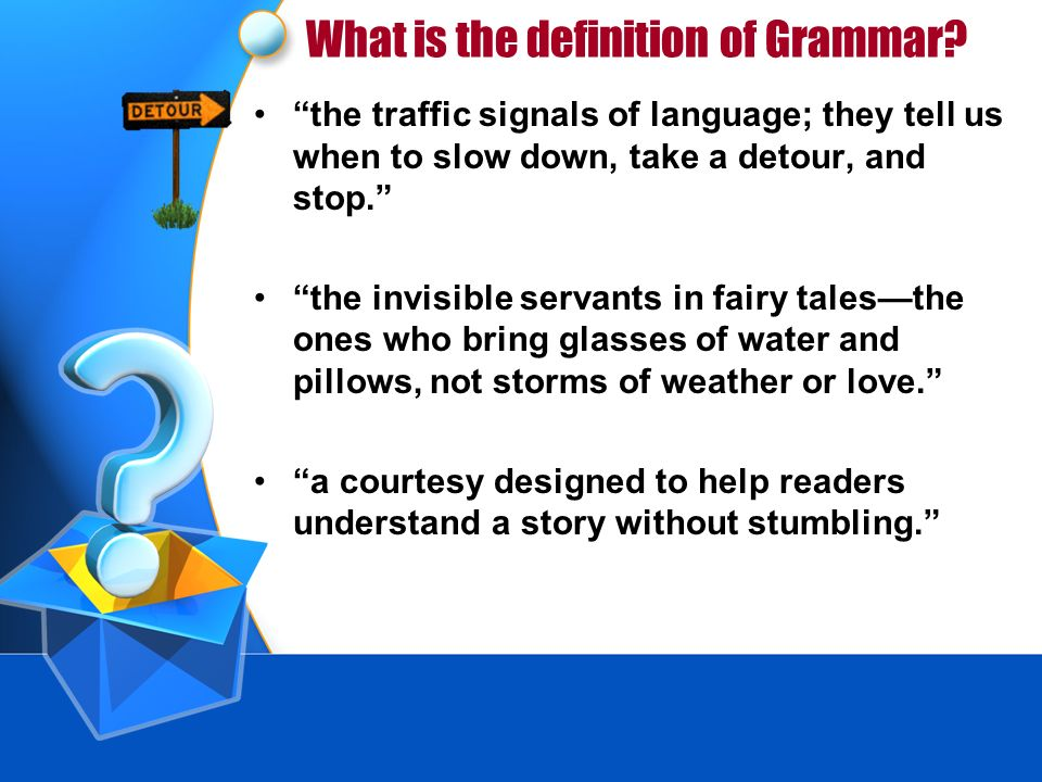 What is the definition of Grammar