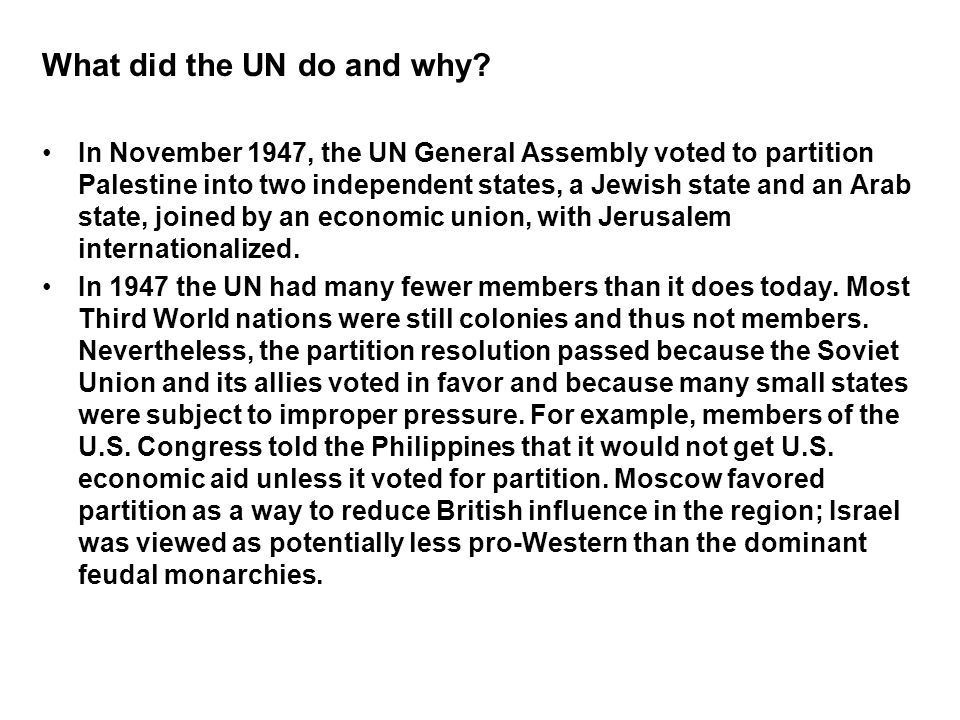 What did the UN do and why