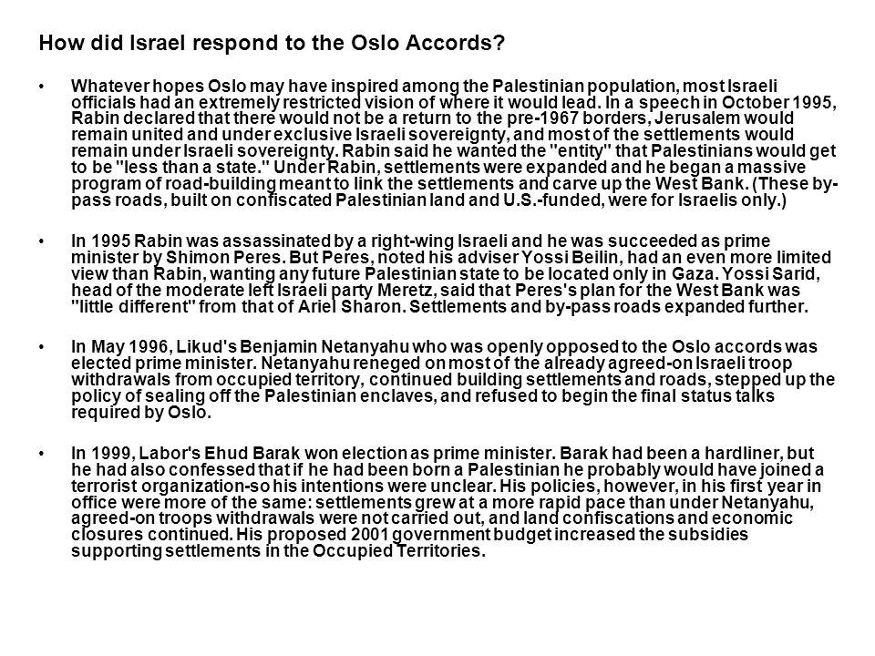 How did Israel respond to the Oslo Accords