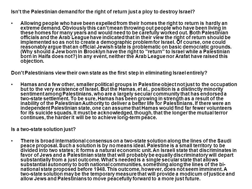 Isn t the Palestinian demand for the right of return just a ploy to destroy Israel