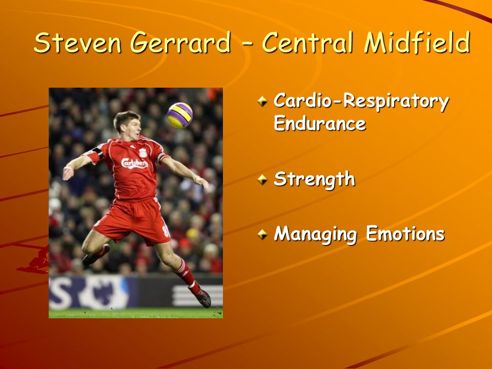 Steven Gerrard – Central Midfield