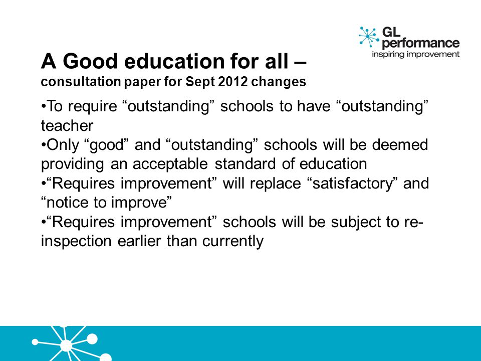 A Good education for all – consultation paper for Sept 2012 changes