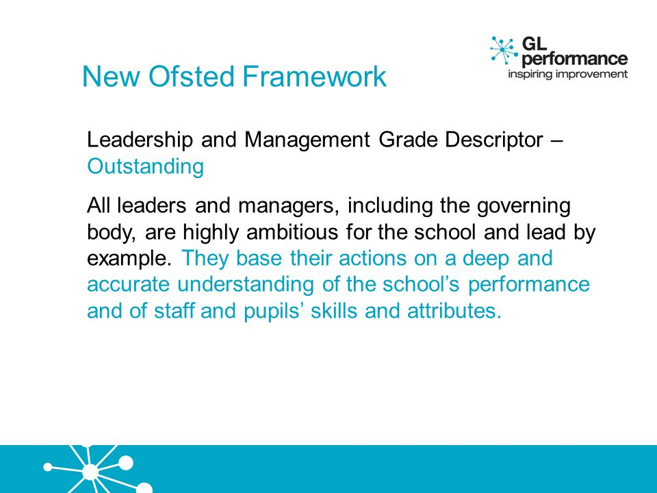New Ofsted Framework Leadership and Management Grade Descriptor – Outstanding.