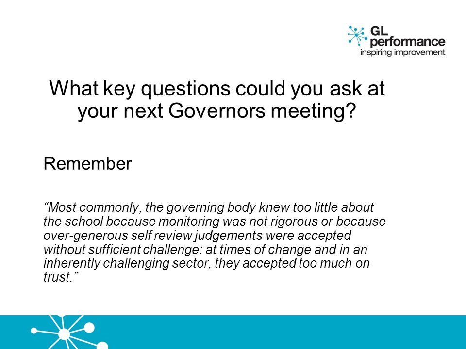 What key questions could you ask at your next Governors meeting