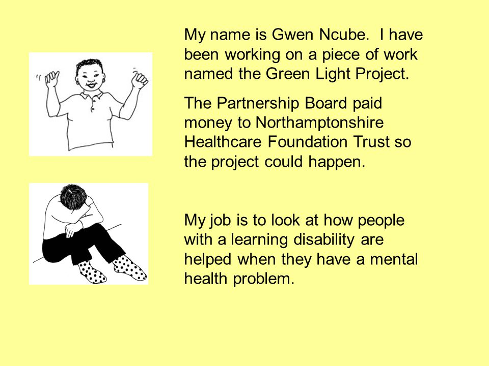 My name is Gwen Ncube. I have been working on a piece of work named the Green Light Project.