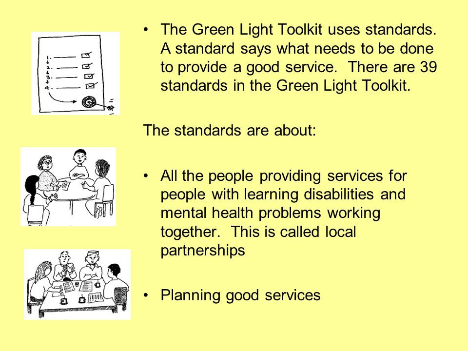 The Green Light Toolkit uses standards