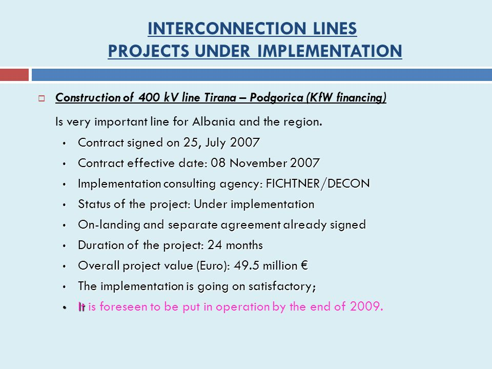 INTERCONNECTION LINES PROJECTS UNDER IMPLEMENTATION