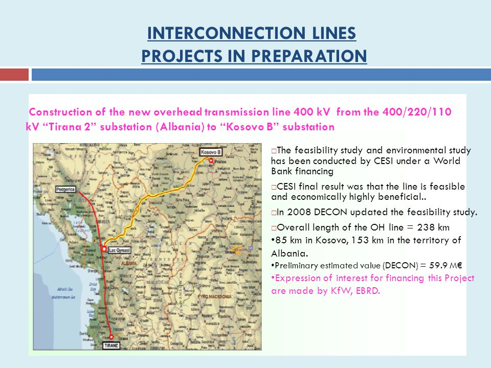 INTERCONNECTION LINES PROJECTS IN PREPARATION
