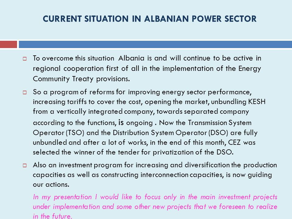 CURRENT SITUATION IN ALBANIAN POWER SECTOR