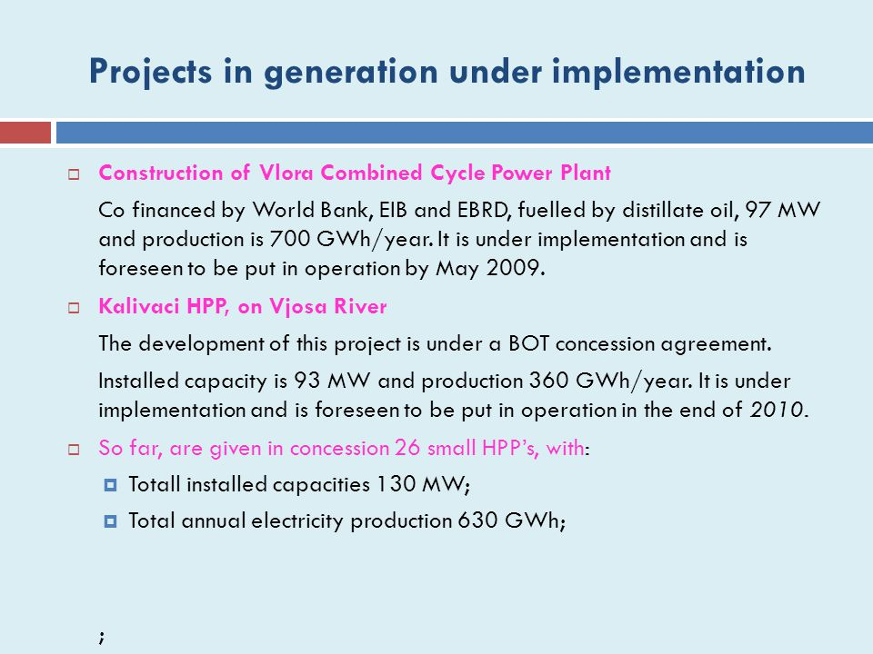 Projects in generation under implementation