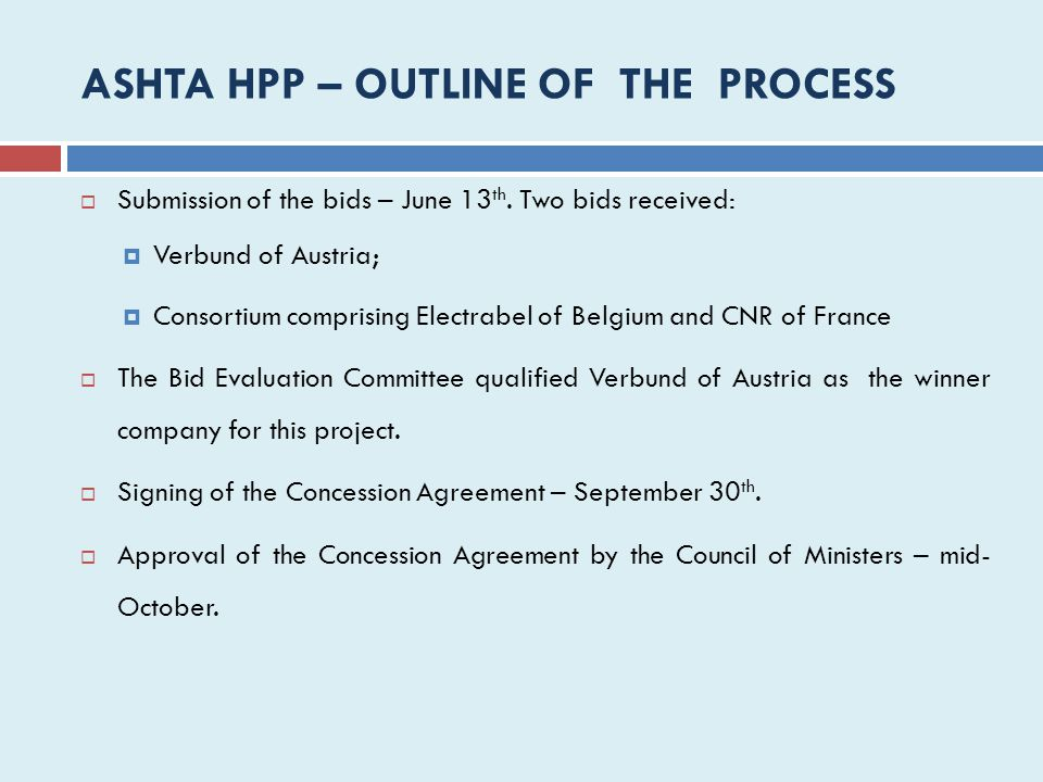 ASHTA HPP – OUTLINE OF THE PROCESS