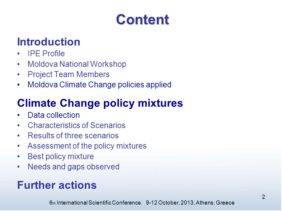 Content Introduction Climate Change policy mixtures Further actions