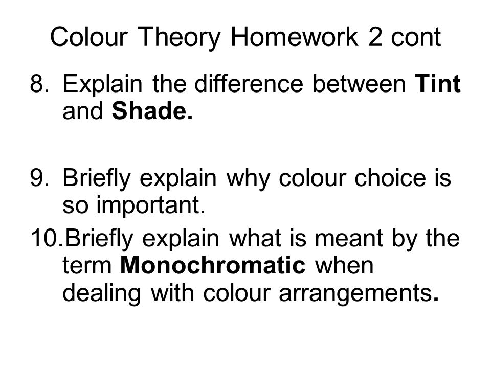 Colour Theory Homework 2 cont