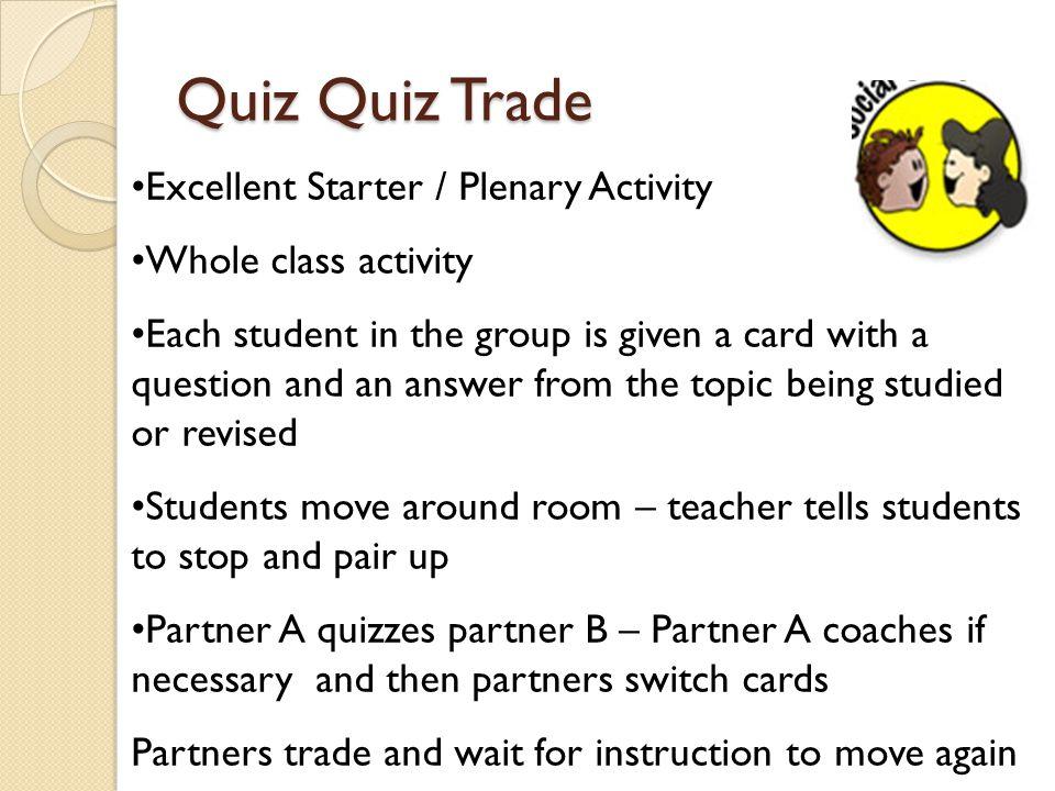 Quiz Quiz Trade Excellent Starter / Plenary Activity