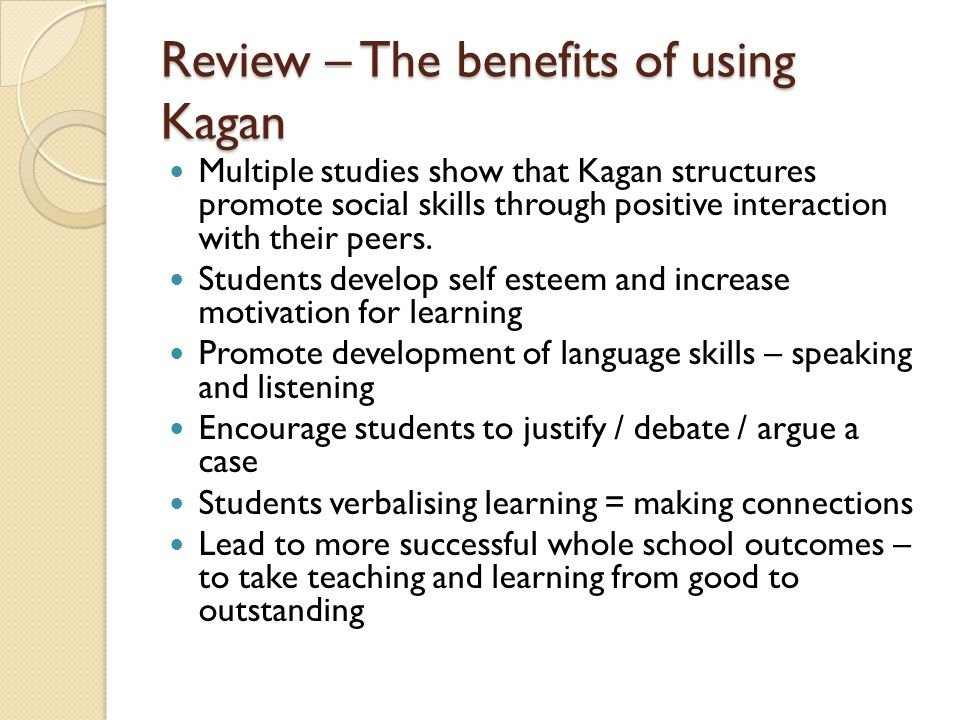 Review – The benefits of using Kagan
