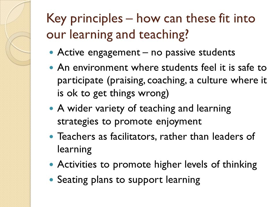 Key principles – how can these fit into our learning and teaching