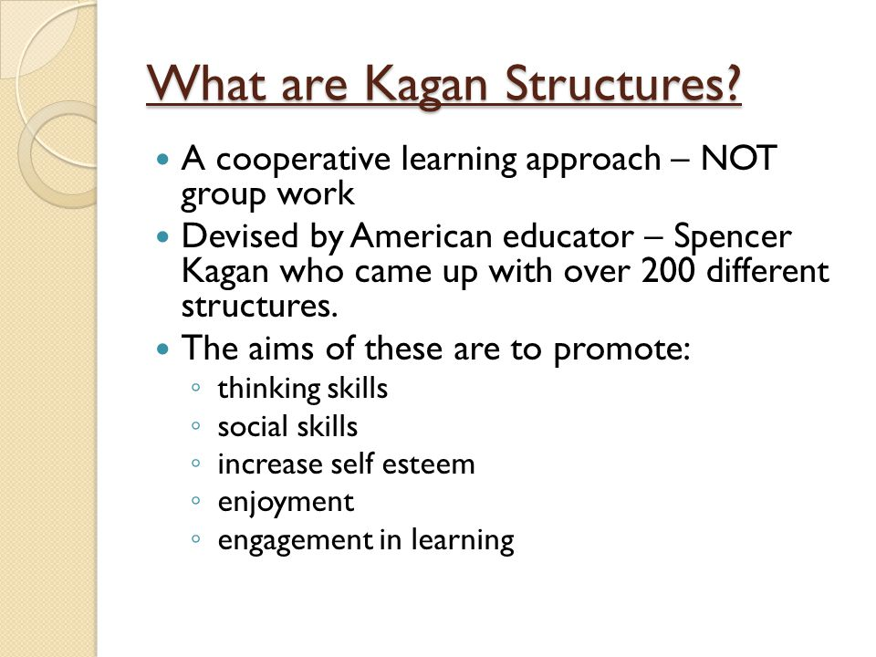 What are Kagan Structures
