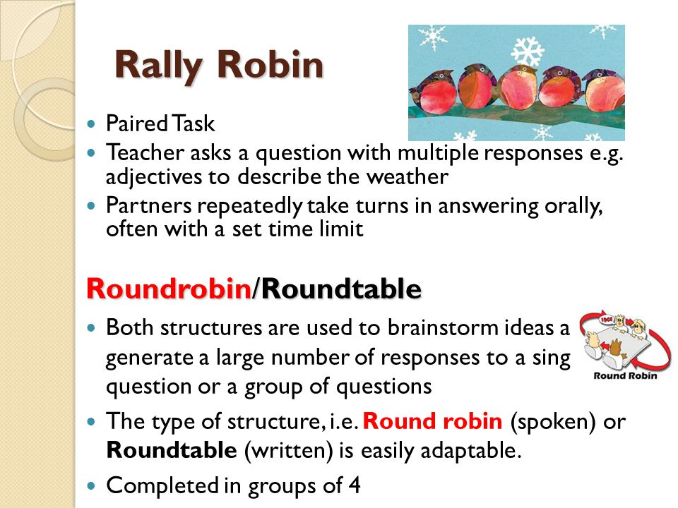 Rally Robin Roundrobin/Roundtable Paired Task