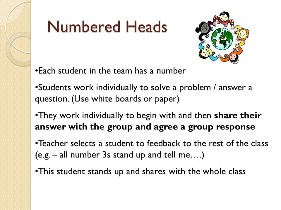 Numbered Heads Each student in the team has a number