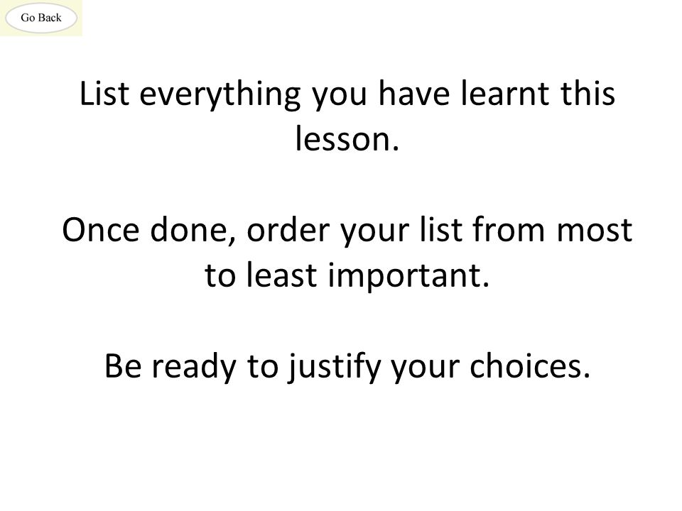 List everything you have learnt this lesson
