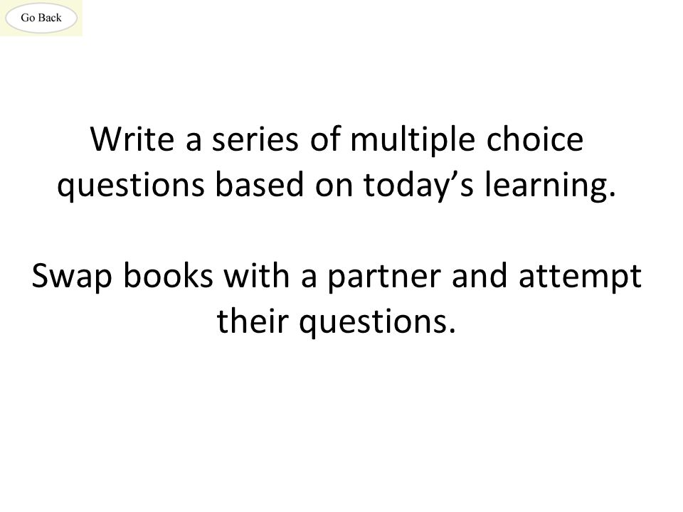 Write a series of multiple choice questions based on today's learning