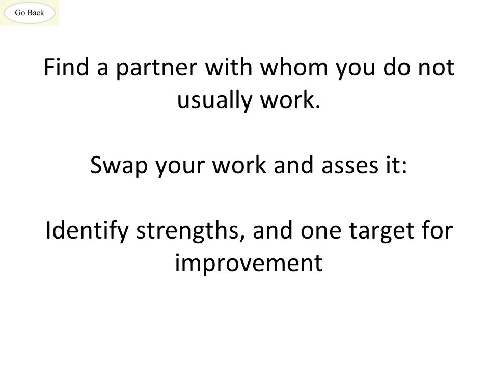 Find a partner with whom you do not usually work