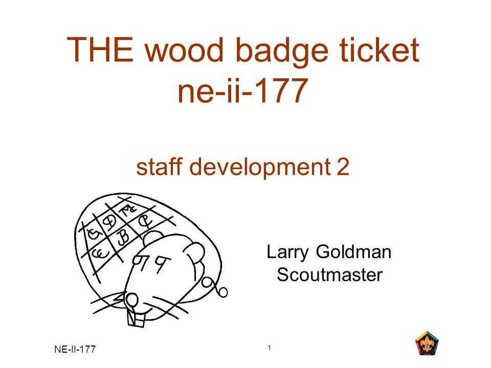 THE wood badge ticket ne-ii-177 staff development 2