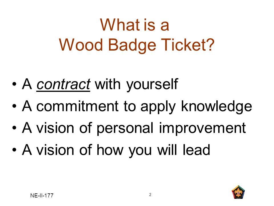 What is a Wood Badge Ticket