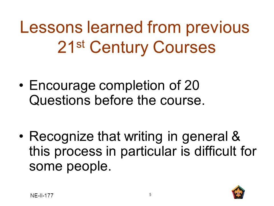 Lessons learned from previous 21st Century Courses