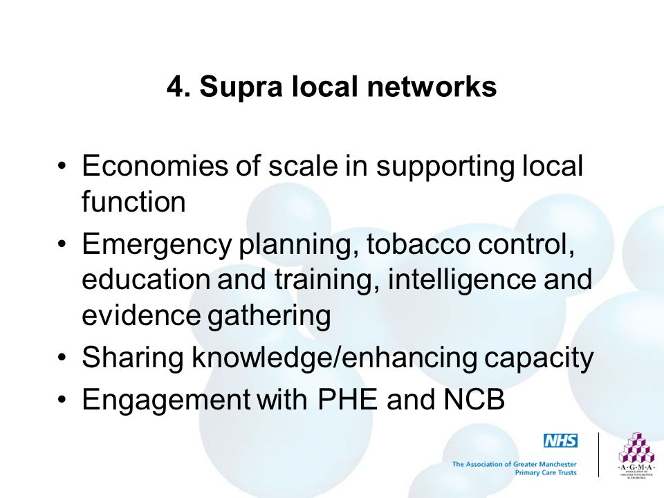 4. Supra local networks Economies of scale in supporting local function.