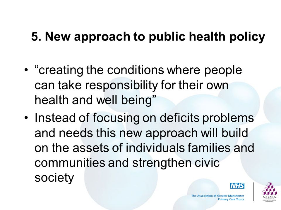 5. New approach to public health policy