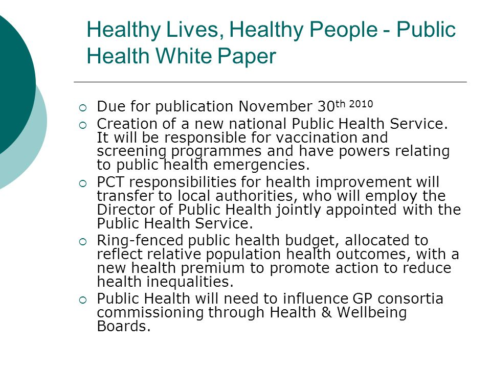 Healthy Lives, Healthy People - Public Health White Paper