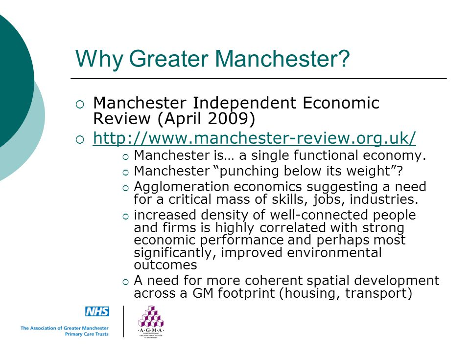 Why Greater Manchester