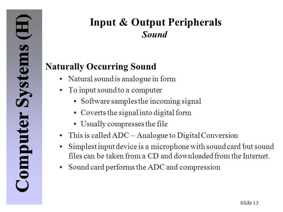 Input & Output Peripherals Sound