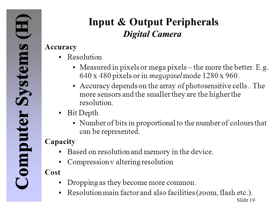 Input & Output Peripherals Digital Camera