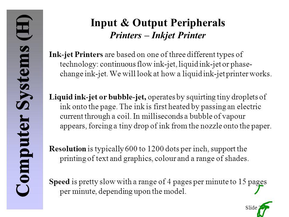 Input & Output Peripherals Printers – Inkjet Printer