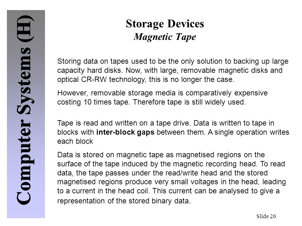 Storage Devices Magnetic Tape
