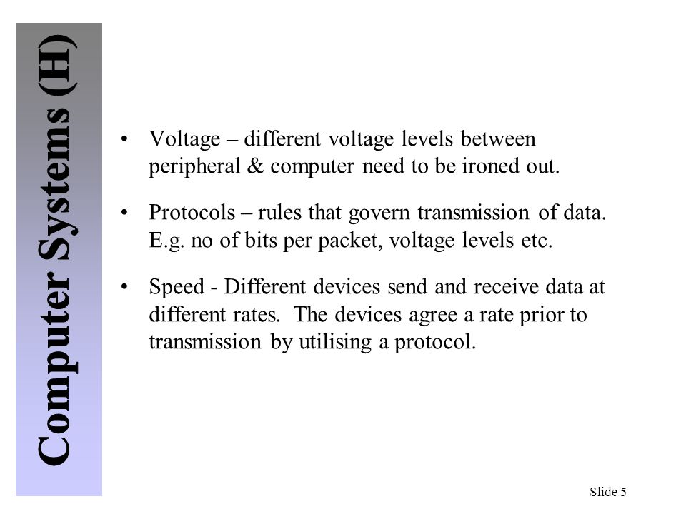 Voltage – different voltage levels between peripheral & computer need to be ironed out.