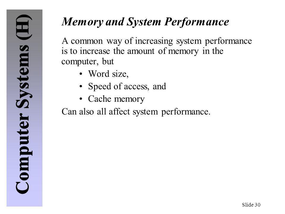 Memory and System Performance
