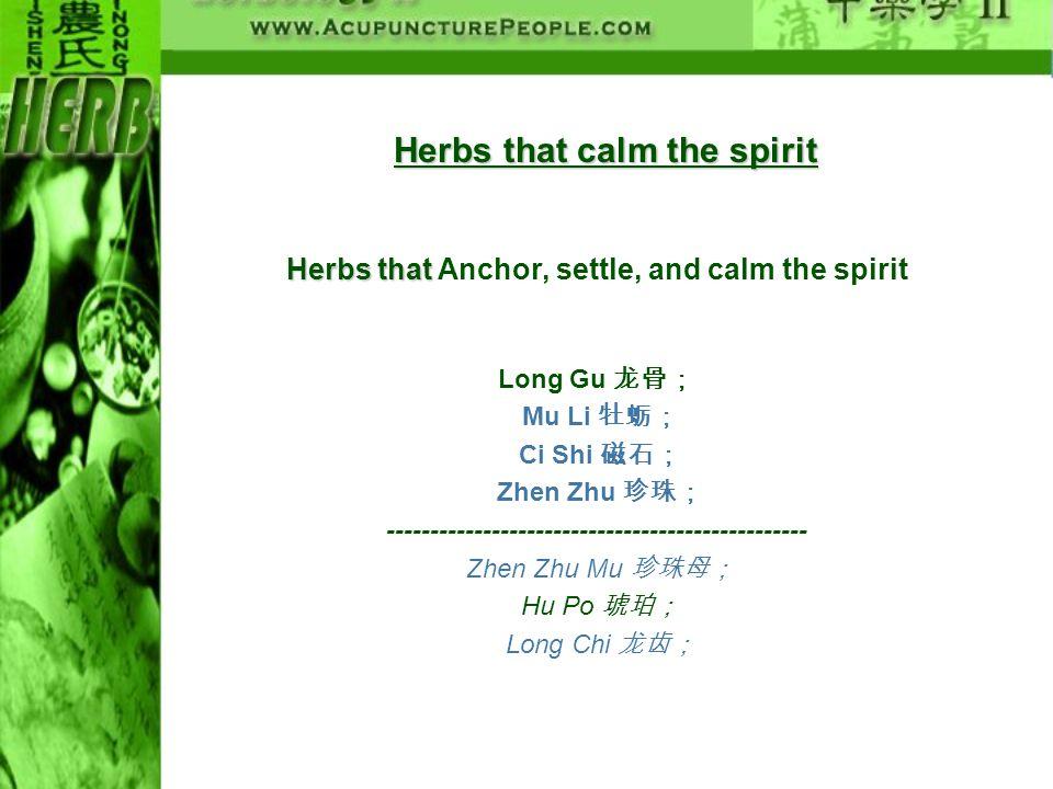 Herbs that calm the spirit