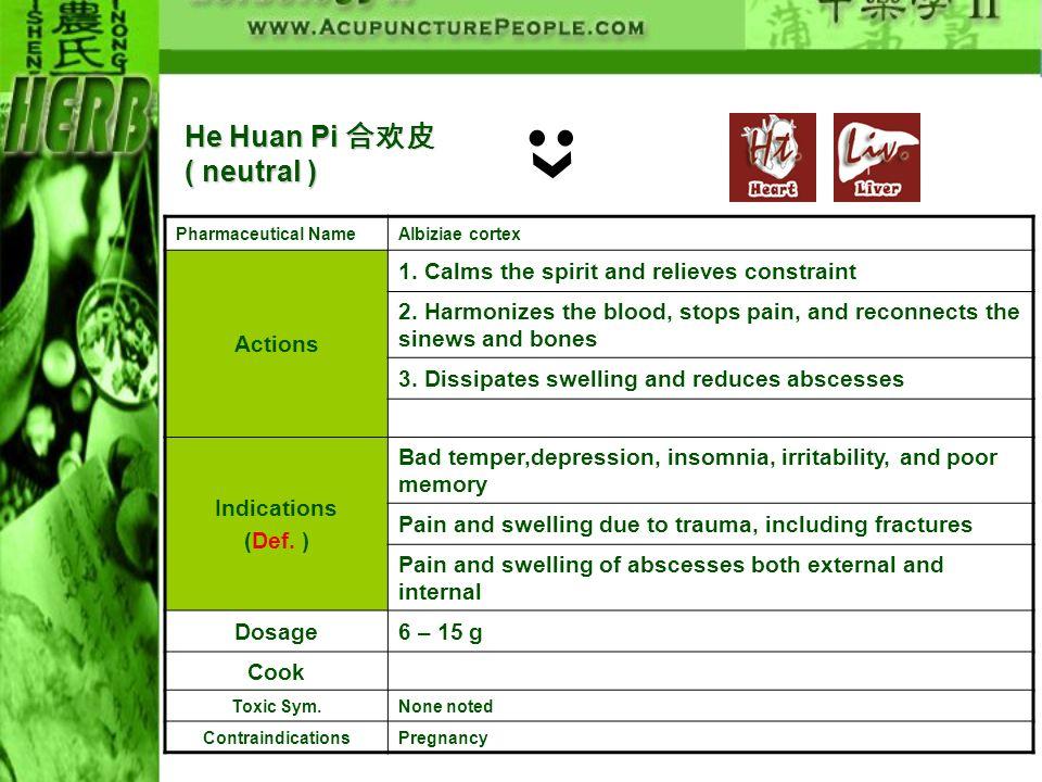 He Huan Pi 合欢皮( neutral )