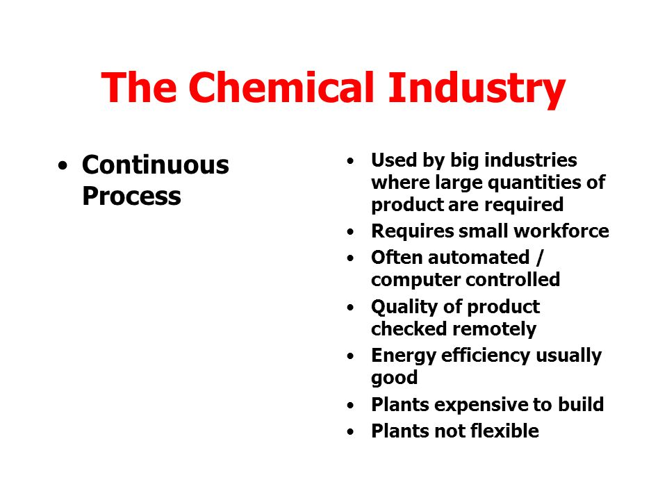 The Chemical Industry Continuous Process