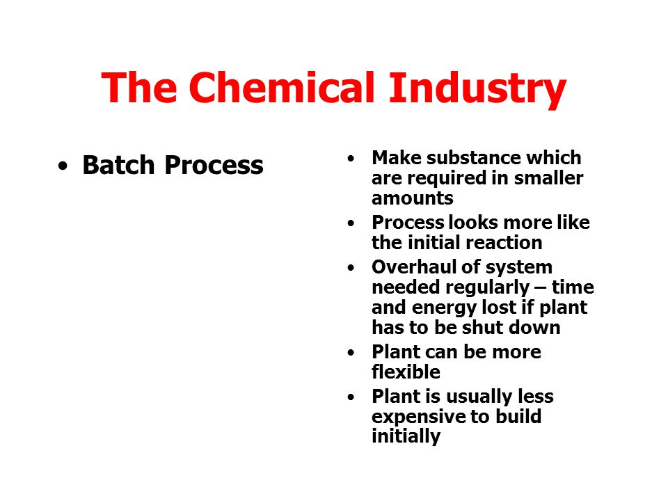 The Chemical Industry Batch Process