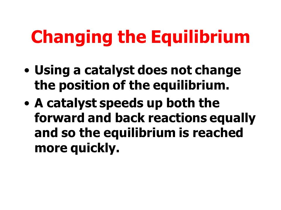 Changing the Equilibrium