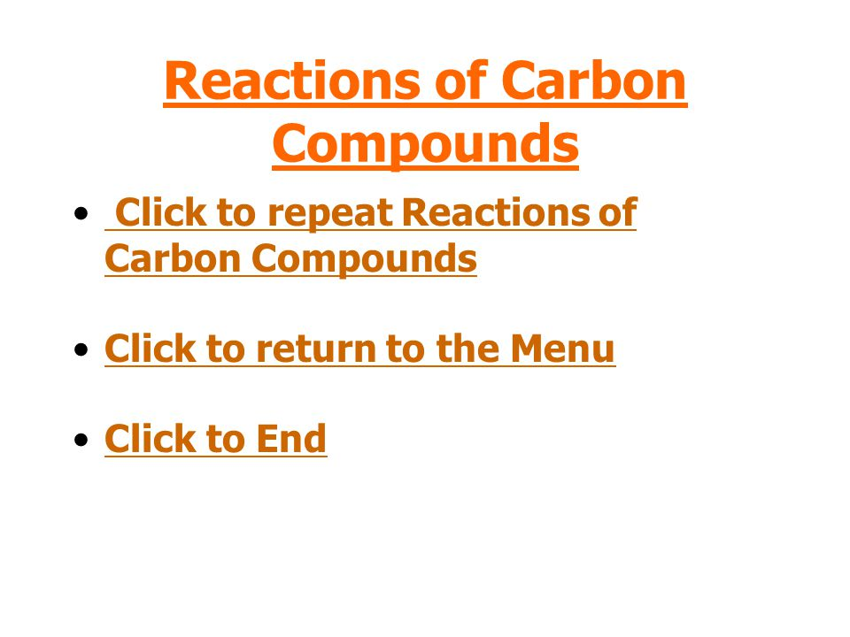 Reactions of Carbon Compounds