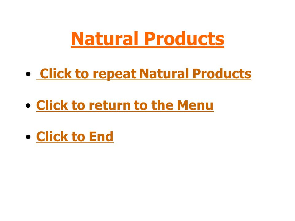 Natural Products Click to repeat Natural Products