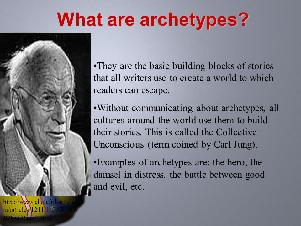 What are archetypes They are the basic building blocks of stories that all writers use to create a world to which readers can escape.