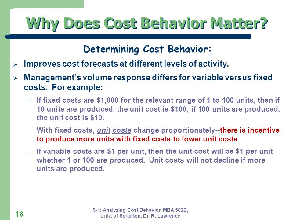 Why Does Cost Behavior Matter