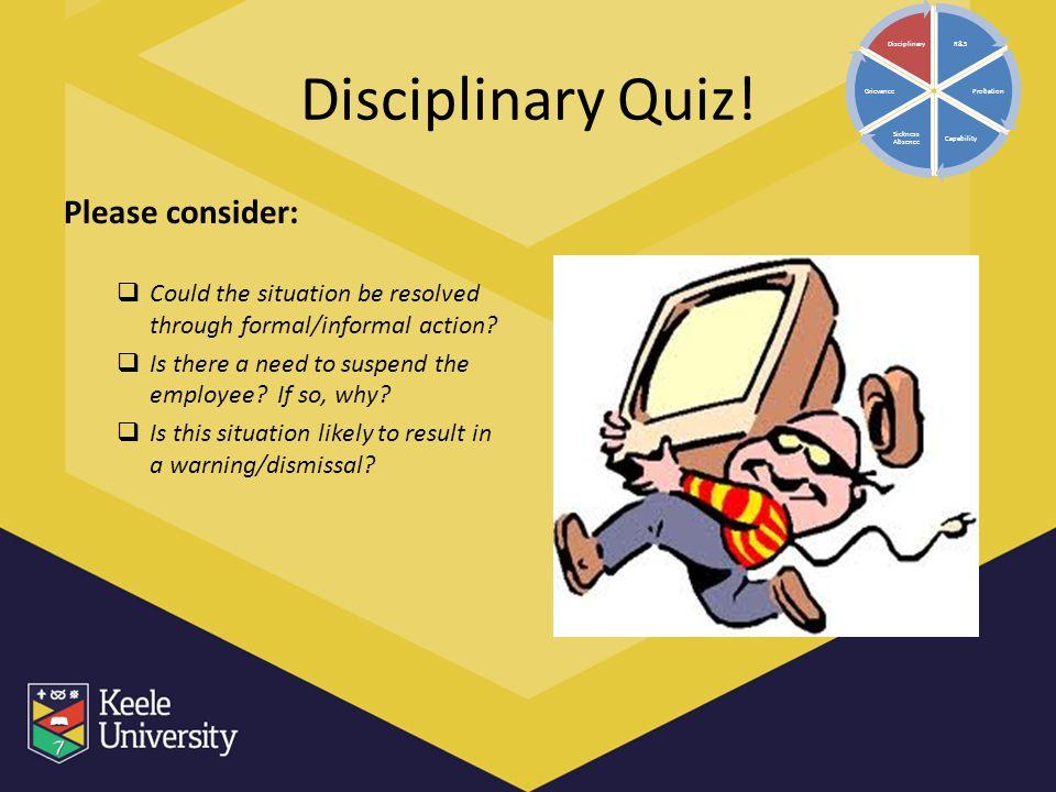 Disciplinary Quiz! Please consider: